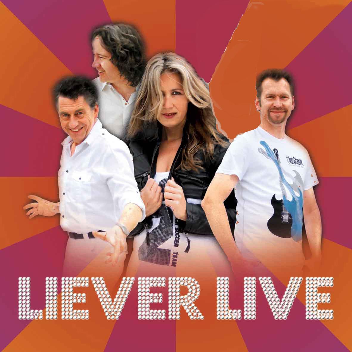 Liever Live